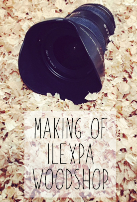 Making Of Ilexpa Woodshop
